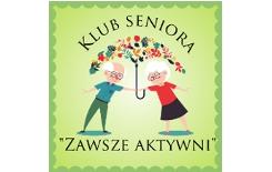"""Więcej o: Klub Seniora """"Zawsze Aktywni"""""""