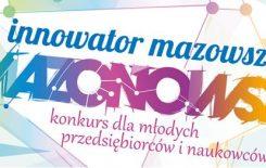 Więcej o: Konkurs Innowator Mazowsza to już 10 lat na Mazowszu.