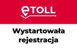 Więcej o: Rejestracja w systemie e-TOLL
